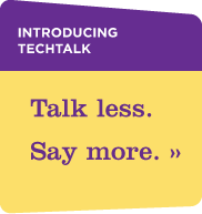 Introducing TechTalk